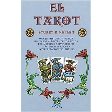 El Tarot (Stuart R. Kaplan)